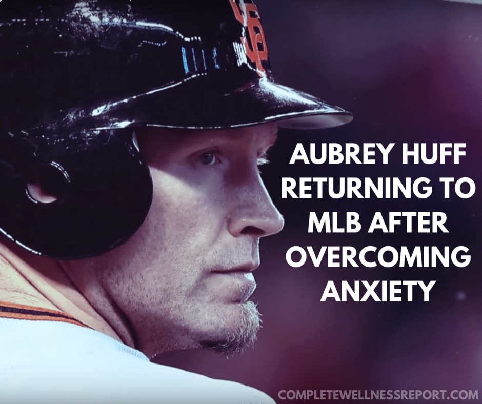 AUBREY HUFF RETURNING TO MLB AFTER OVERCOMING ANXIETY