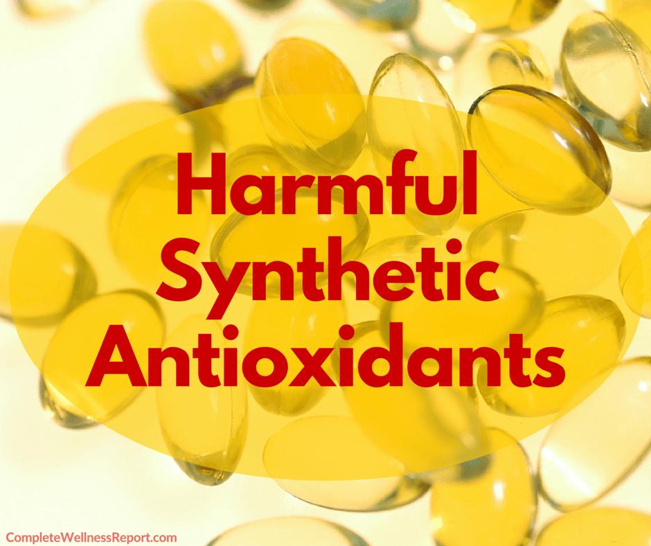 Harmful Synthetic Antioxidants