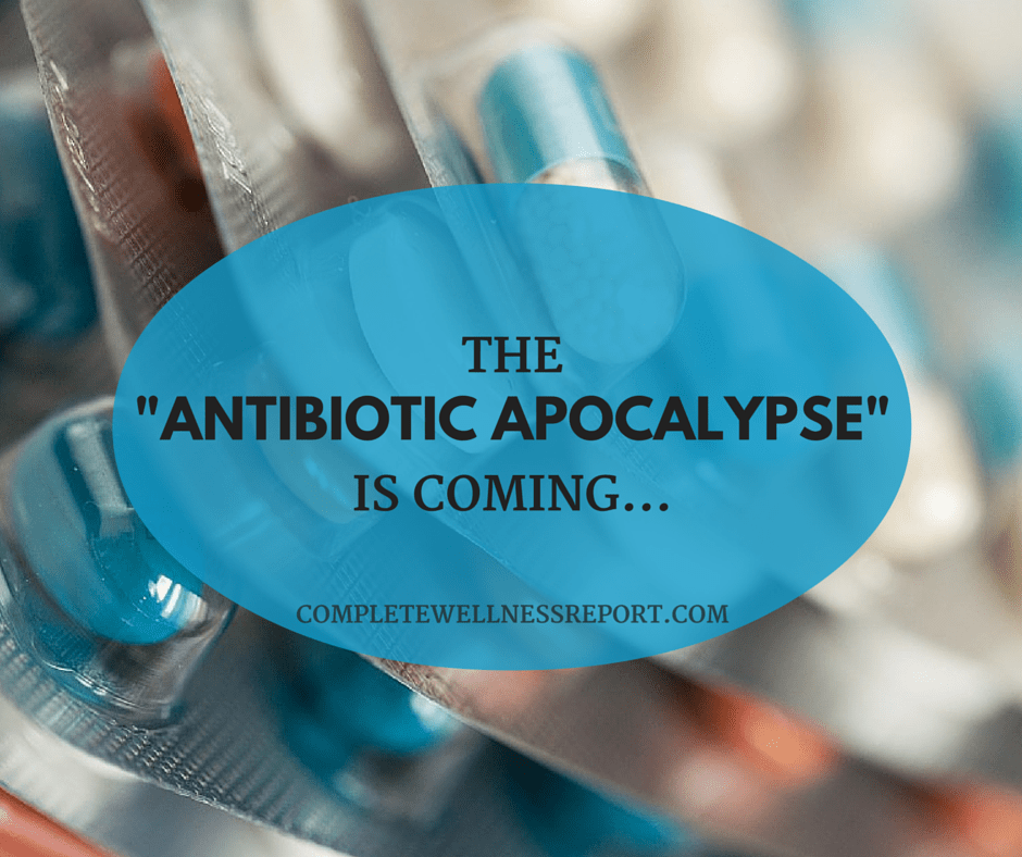 Antibiotic Apocalypse