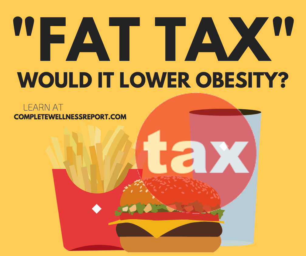 Is a Fat Tax' on the way